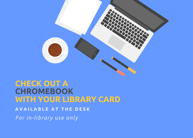 Check out a Chromebook